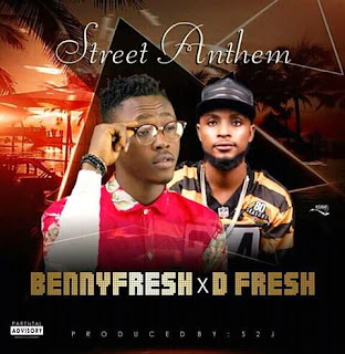 "Benny Fresh Ft. D'Fresh - ""Street Anthem"""