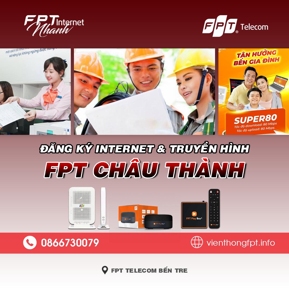 Bảng giá lắp mạng Internet và Truyền hình FPT Châu Thành