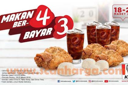 Promo KFC Terbaru 18 - 22 Maret 2019 Makan Ber-4 Bayar Ber3