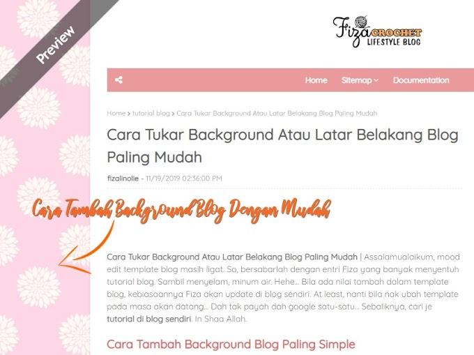 Cara Tukar Background Atau Latar Belakang Blog Paling Mudah