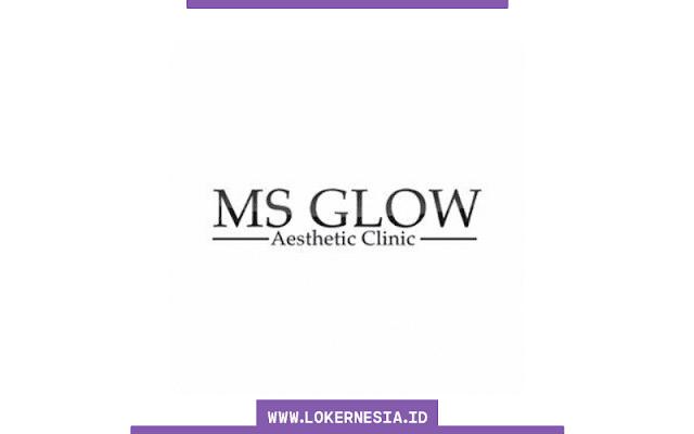 Lowongan Kerja MS Glow Aesthetic Clinic Malang Oktober 2021
