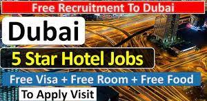 Kitchen Helper,  Housekeeping Staff, Waiter/waitress, Receptionist, Room attendant Jobs Recruitment in Dubai Hotel