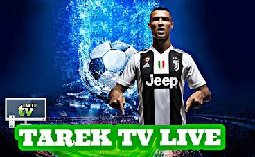 تطبيق TAREK TV Live لمشاهدة القنوات التلفزيونية للاندرويد