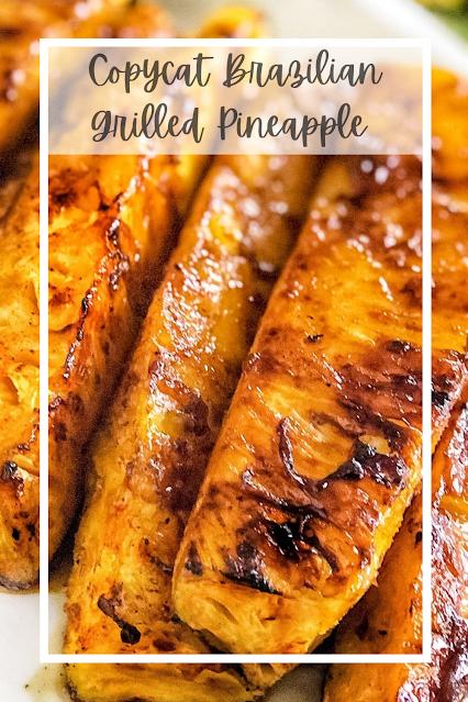Brazilian Grilled Pineapple