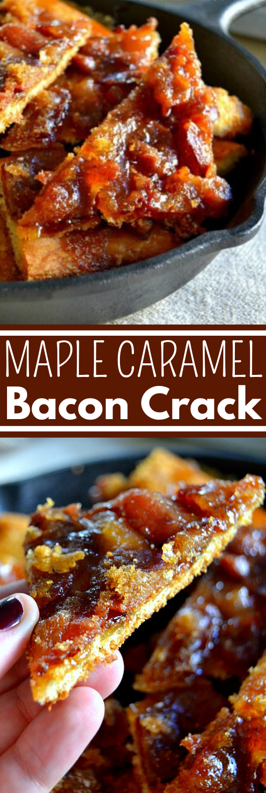 Maple Caramel Bacon Crack #easy #appetizers #fingerfood #party #bacon