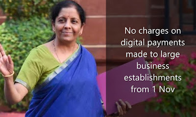 No charges on digital payments made to large business establishments from 1 Nov