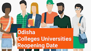Odisha Colleges University reopening Date