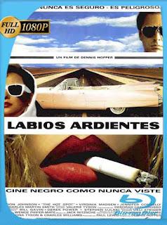 Labios Ardientes (1990) HD [1080p] Latino [GoogleDrive] SilvestreHD