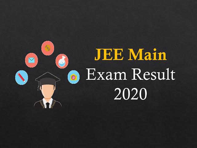JEE Main Exam Result 2020