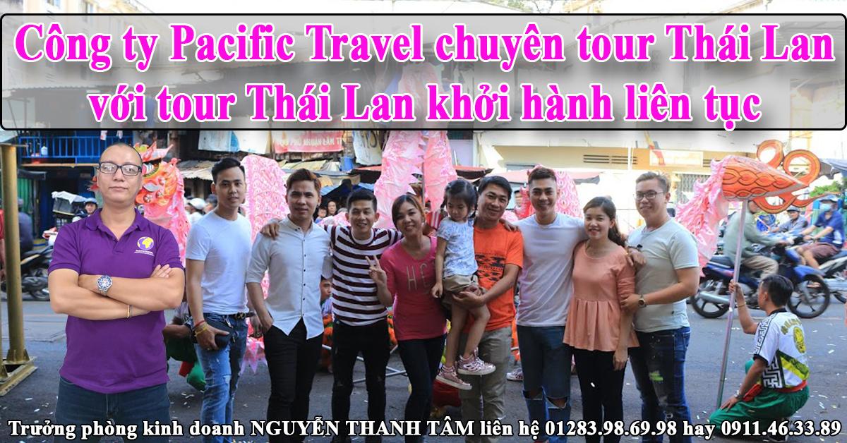 Công ty Pacific Travel chuyên tour Thái Lan với tour khởi hành liên tục