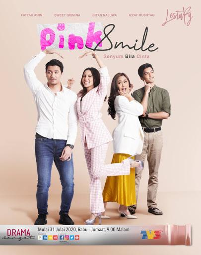 Drama Pink Smile, Drama Adaptasi Novel, Novel Pink Smile Karya Luna Adresia,  Poster Drama Pink Smile, Pelakon - Pelakon Drama Pink Smile, Slot Lestary, TV3, Drama Baru Fattah Amin,