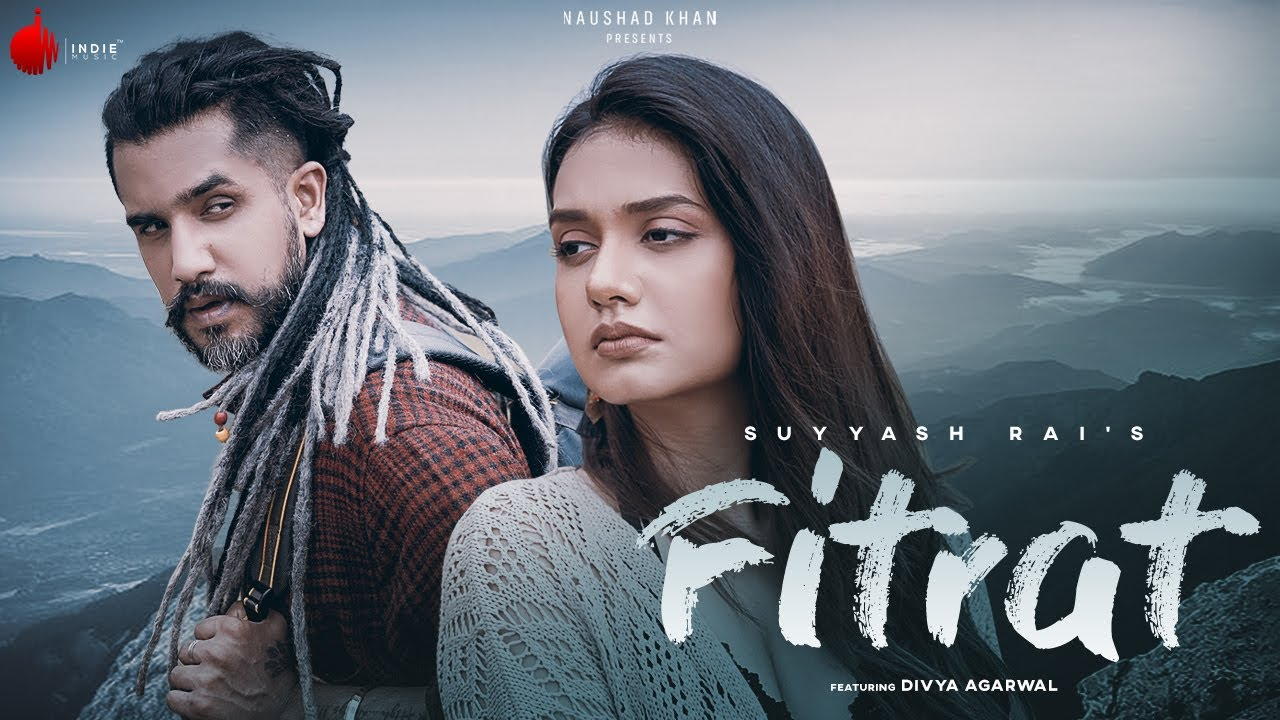 Fitrat Lyrics Suyyash Rai ft Divya Agarwal | Hindi Song Lyrics In English