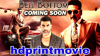 Bell Bottom full movie downlode in hd