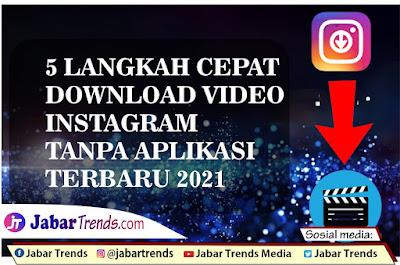 Download Video Instagram Tanpa Aplikasi