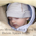 8Cara Mendidik Anak Yang Benar Dalam Ajaran Islam