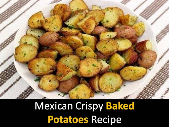 Mexican Crispy Baked Potatoes Recipe