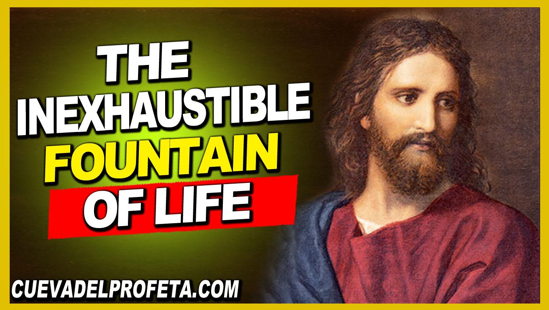 The inexhaustible Fountain of Life - William Marrion Branham