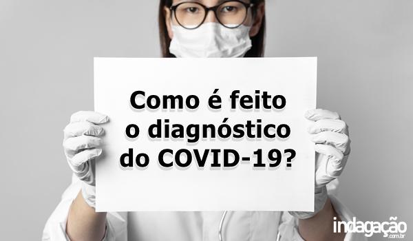 como-e-feito-o-diagnostico-do-covid-19