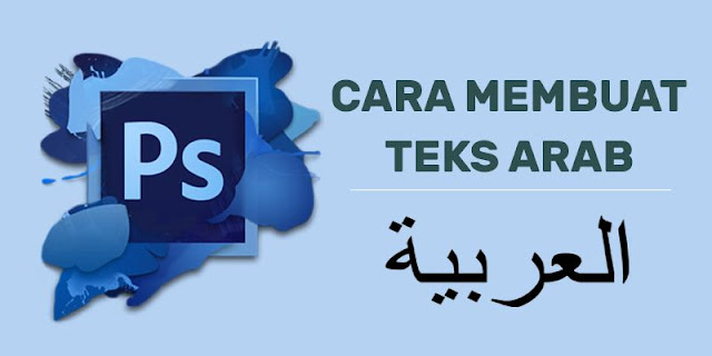 cara membuat teks arab di photoshop