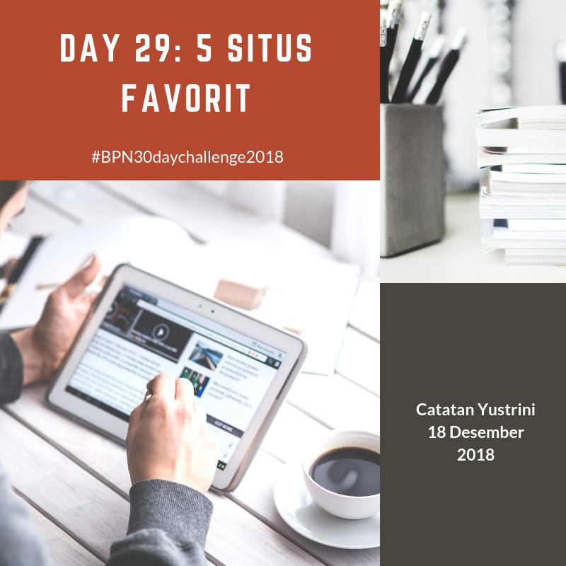 Day 29: 5 Situs Favorit