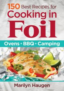 :150 Best Recipes in Foil: Ovens, BBQ, Camping cover