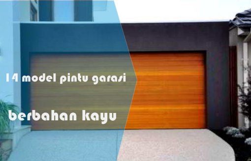 14 Model Pintu Garasi Minimalis dari Kayu bergaya modern