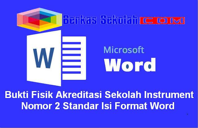 Bukti Fisik Akreditasi Sekolah Instrument Nomor 2 Standar Isi Format Word