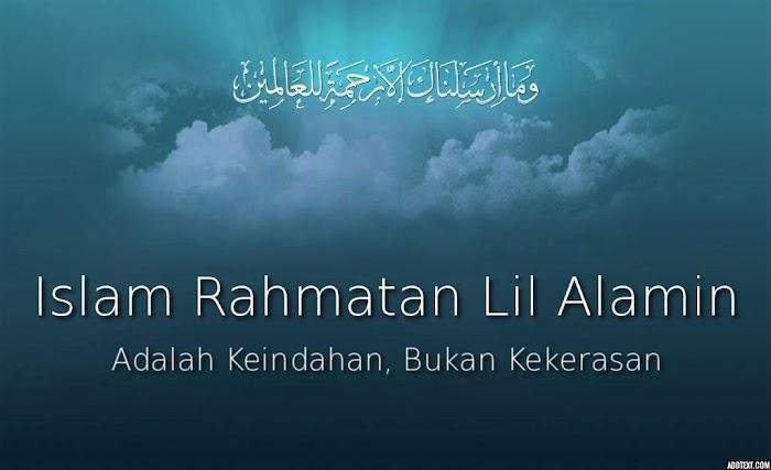 Risalah Islam: Rahmat Bagi Seluruh Alam
