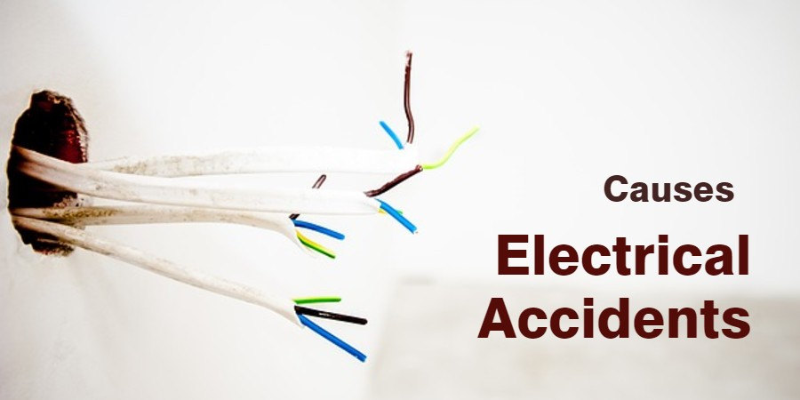 22 Common Causes of Electrical Accidents and Electrical Safety Tips