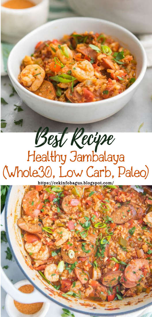 Healthy Jambalaya (Whole30, Low Carb, Paleo) #healthyfood #dietketo #breakfast #food