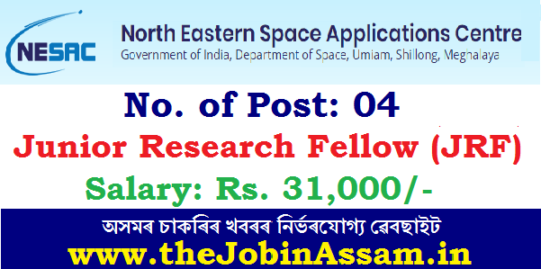 NESAC Recruitment 2020: Apply for 04 JRF Posts