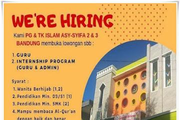 Lowongan Kerja Guru & Admin Tata Usaha TK Asy-Syifa 2 & 3 Bandung