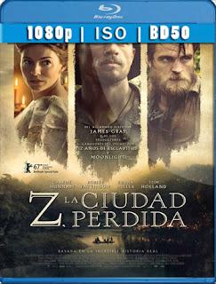 Z, La Ciudad Perdida (2016) BD50 [1080p] Latino [Google Drive] Panchirulo
