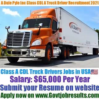 A Duie Pyle Inc Class CDL A Truck Driver Recruitment 2021-22