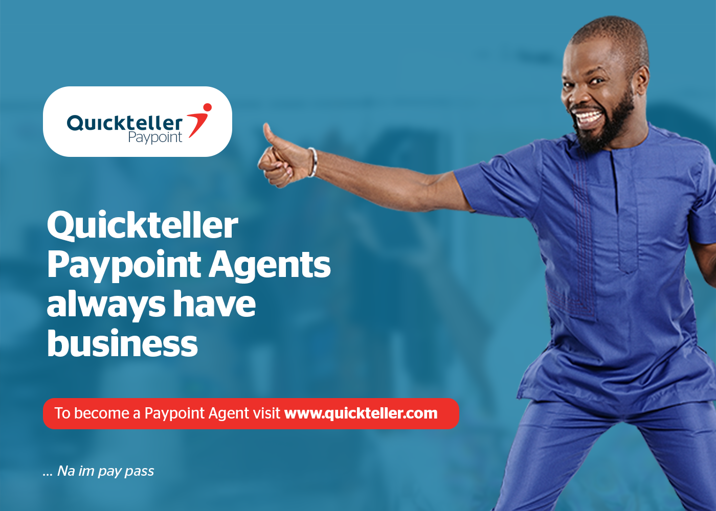 How To Become Quickteller Paypoint Agent In Nigeria and Make