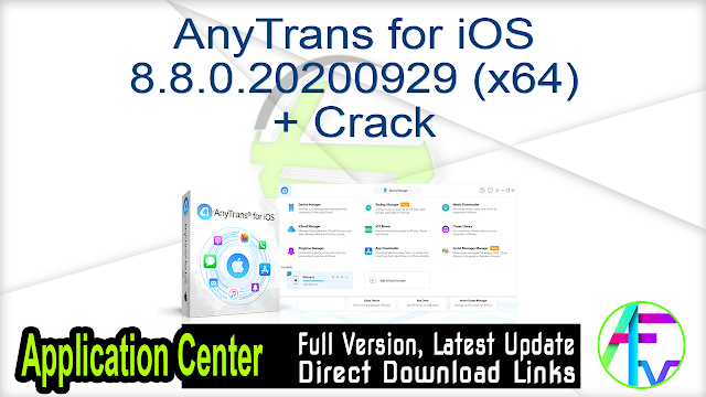 AnyTrans for iOS 8.8.0.20200929 (x64) + Crack