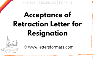 Sample Acceptance of Retraction Letter for Resignation