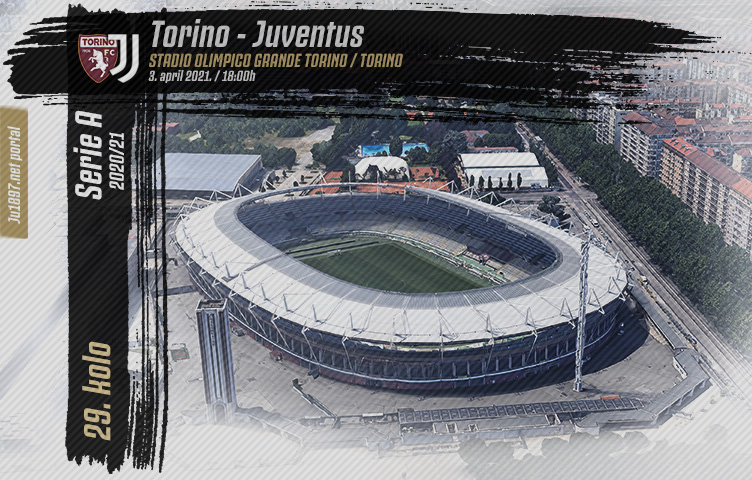 Serie A 2020/21 / 29. kolo / Torino - Juventus, subota, 18:00h