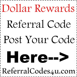 Dollar Rewards App Referral Code, Dollar Rewards App Invite Code & Dollar Rewards App Sign Up Bonus