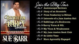 Blog Tour Schedule: Fitzwilliam Darcy Undone by Sue Barr