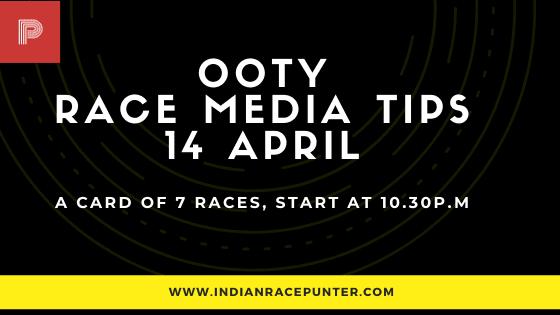 Ooty Race Media Tips 14 April