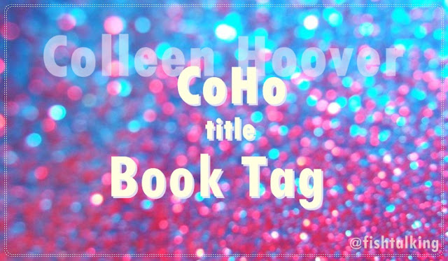 Colleen Hoover Book Tag