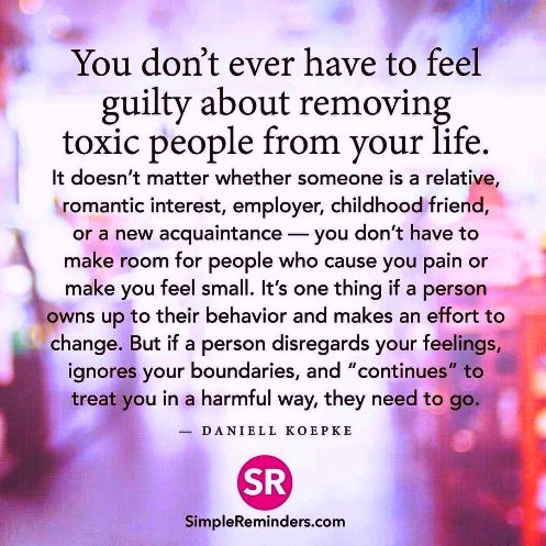 Never feel guilty about removing toxic people from your life - you'll never regret it. #quote
