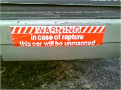 Funny rapture car bumper sticker - warning - in case of rapture this car will be unmanned