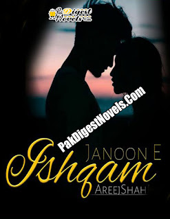 Junoon-E-Ishqam (Complete Novel) By Areej Shah