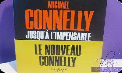 Livre - Jusqu'à l'impensable Broché : Michael Connelly
