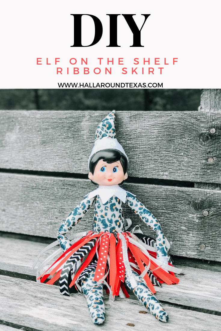Hall Around Texas DIY Elf on the Shelf Ribbon Skirt