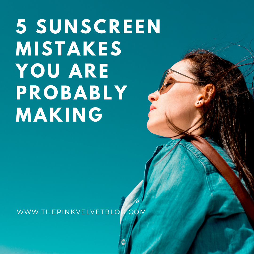 5 Sunscreen Mistakes you are Probably Making
