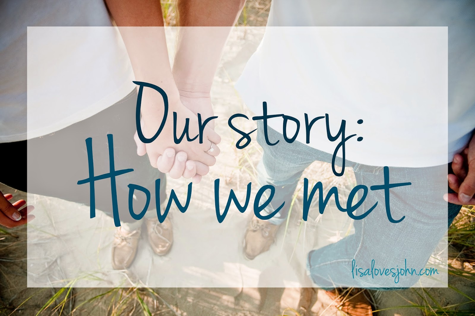 Sharing Our Love Stories: How We Met