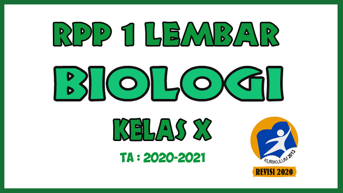 RPP 1 Lembar Biologi Kelas X KD 3.7 - 4.7 yaitu RPP Biologi 1 Lembar Materi Fungi/Jamur
